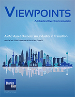 Viewpoints: APAC Asset Owners: An Industry in Transition