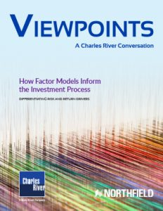 Viewpoints: Building Smarter Portfolios Using Factor Models